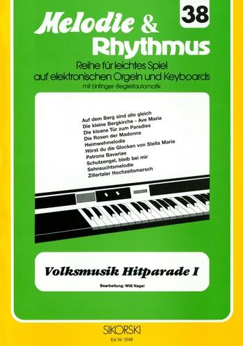 Volksmusik Hitparade 1: für E-Orgel / Keyboard