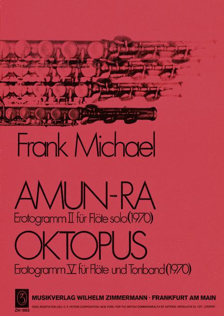 Amun-Ra   und  Oktopus: für Flöte solo und Flöte und Tonband