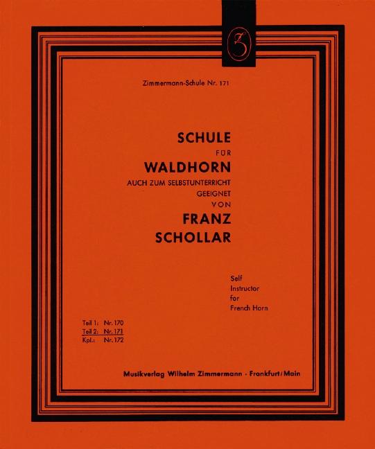 Schollar, Franz - Schule für Waldhorn Band 2