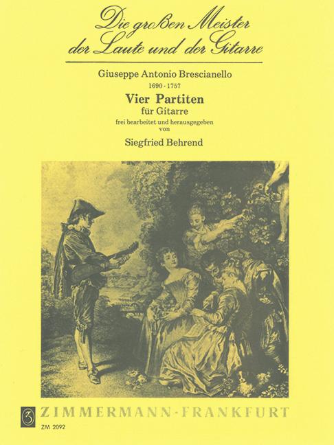 Brescianello, Giuseppe Antonio - 4 Partiten : für Gitarre solo