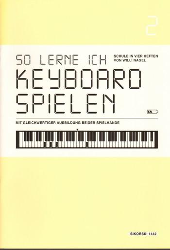 Nagel, Willi - So lerne ich Keyboard spielen Band 2