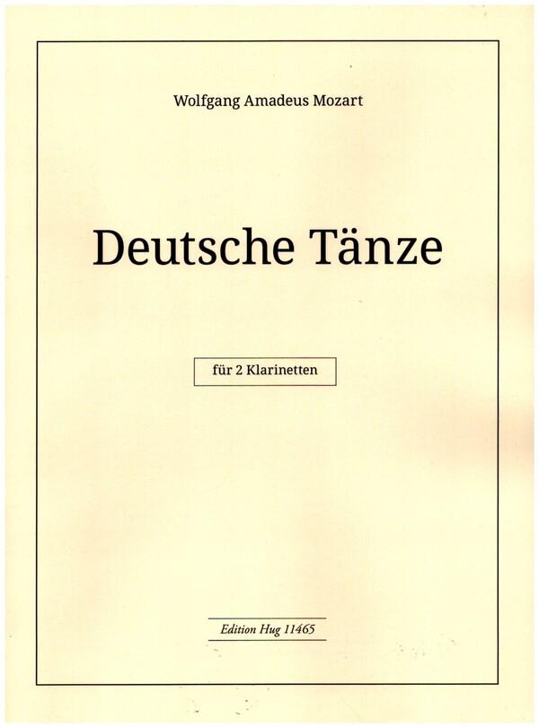 Mozart, Wolfgang Amadeus - Deutsche Tänze : für 2 Klarinetten