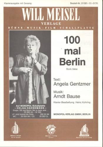 100 mal Berlin: für Gesang und Klavier