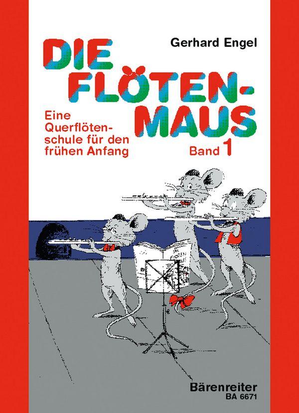 Die Flötenmaus Band 1: Schule für den frühen Anfang