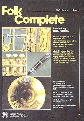 Folk Complete Band 1: für Bläser 1./2. Stimme in B, 1./2. STimme in Es,