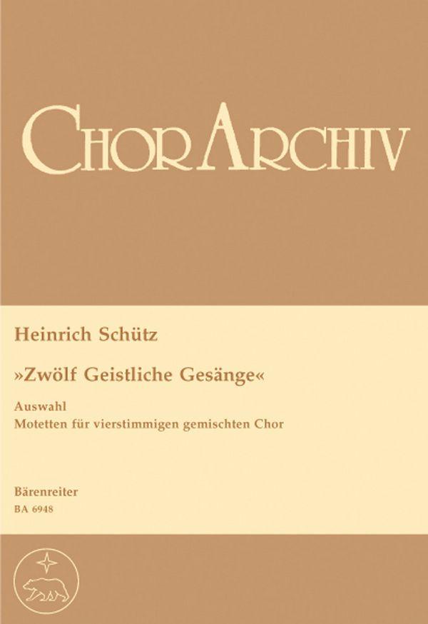 12 geistliche Gesänge (Auswahl): Motetten für gem Chor