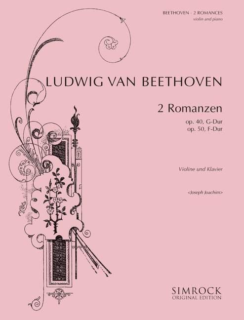 2 Romanzen opus.40 G-Dur und opus.50 F-Dur: für Violine und Klavier