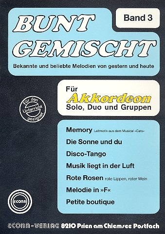 Bunt gemischt Band 3: für Akkordeon Bekannte und beliebte Melodien von