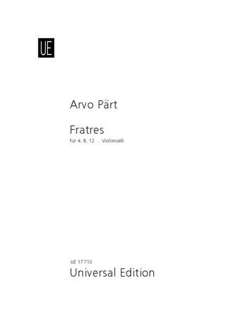 Fratres: für 4, 8 oder 12 Violoncelli Partitur