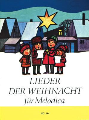 - Lieder der Weihnacht : für Melodica