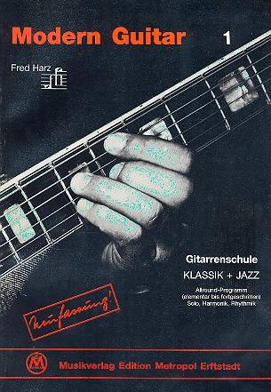 Modern Guitar Band 1: Gitarrenschule Klassik und Jazz