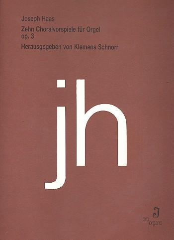 10 Choralvorspiele opus.3: für Orgel