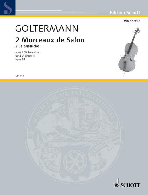2 Morceaux de salon op.53: pour 4 violoncelles