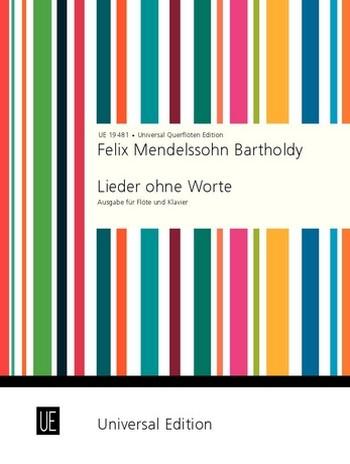 Mendelssohn-Bartholdy, Felix - Lieder ohne Worte :