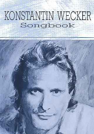 Konstantin Wecker Songbook: für Gesang und Klavier