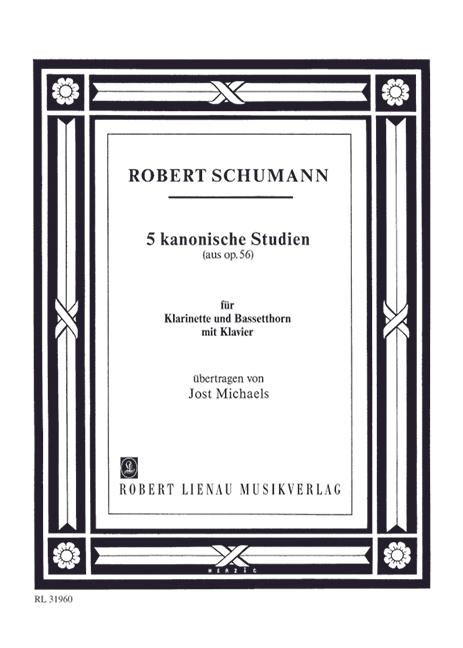 5 kanonische Studien aus opus.56: für Klarinette, Bassetthorn