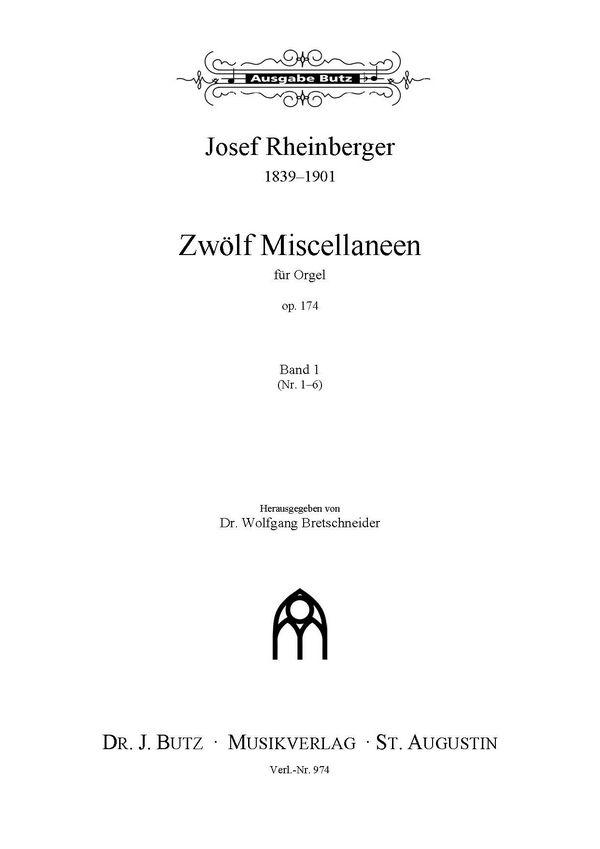 12 Miscellaneen opus.174 Band 1 (Nr.1-6): für Orgel
