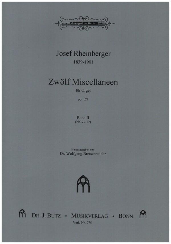 12 Miscellaneen opus.174 Band 2 (Nr.7-12): für Orgel