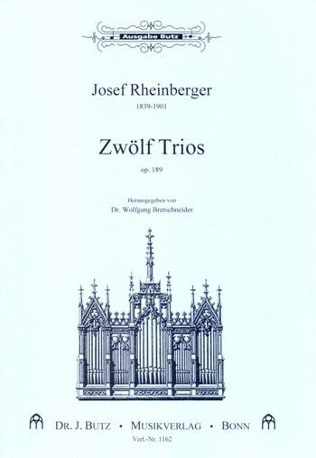 12 Trios opus.189: für Orgel