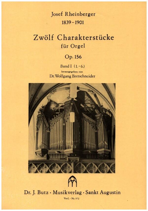12 Charakterstücke opus.156 Band 1 (Nr.1-6): für Orgel