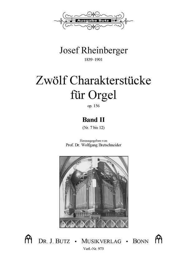 12 Charakterstücke opus.156 Band 2 (Nr.7-12): für Orgel