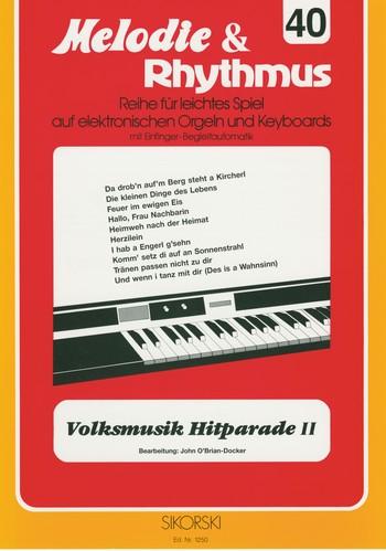 Volksmusik Hitparade 2: für E-Orgel/Keyboard
