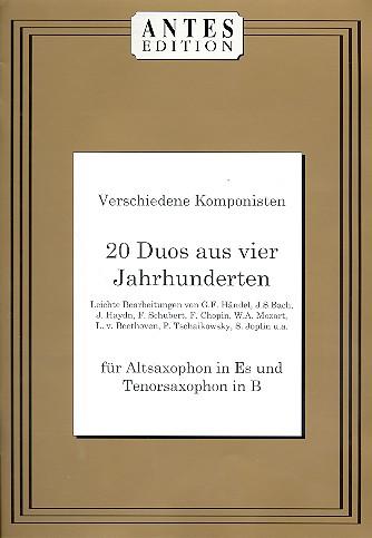 20 Duos aus 4 Jahrhunderten: für Alt- und Tenorsaxophon