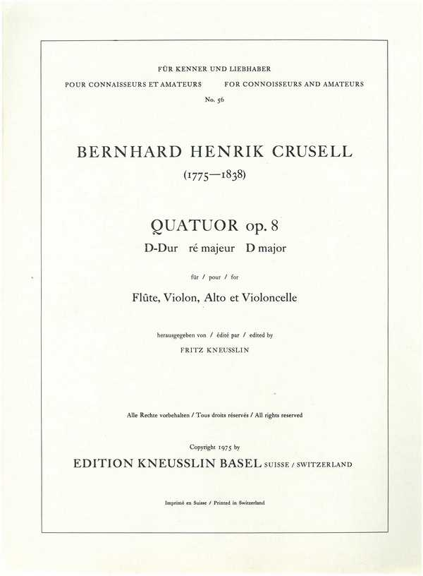 Quatuor D-Dur opus.8: pour flûte, violon, alto et violoncelle