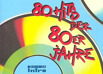80 Hits der 80er Jahre: Chorusbuch C-Stimme mit Text