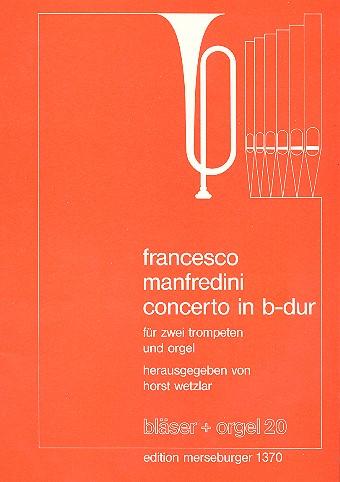 Concerto B-Dur: für 2 Trompeten und Orgel
