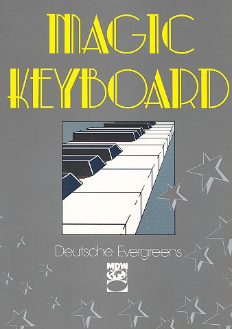Magic Keyboard: Deutsche Evergreens Band 1