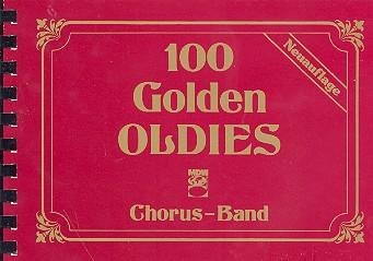 100 golden Oldies: Chorus-Band (Gesang/Gitarre/Keyboard/Akkordeon)