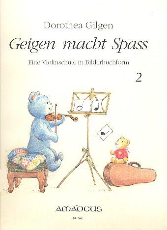 Geigen macht Spass Band 2: Violinschule in Bilderbuchform