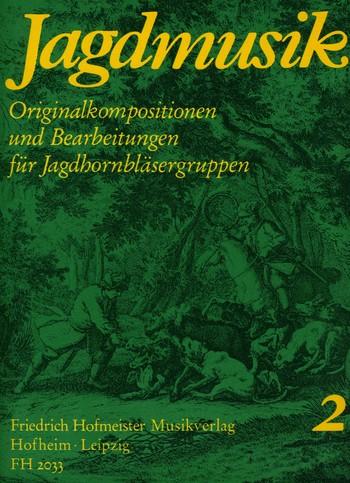 - Jagdmusik Band 2 : für Jagdhörner