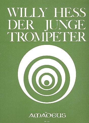 Der junge Trompeter opus.80: 7 Tonstücke für Trompete