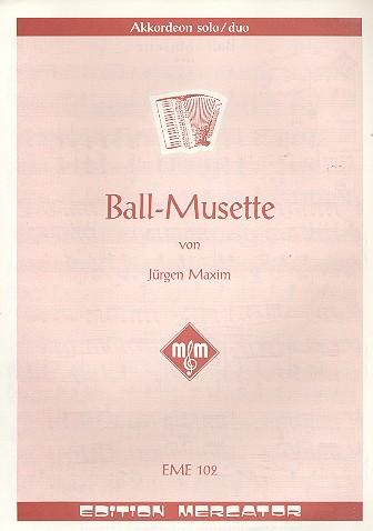Ball-Musette: Einzelausgabe für Akkordeon