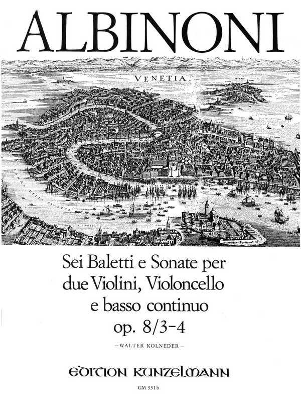 6 baletti e sonate Band 2 op.8,3-4: für 2 Violinen, Violoncello und Bc