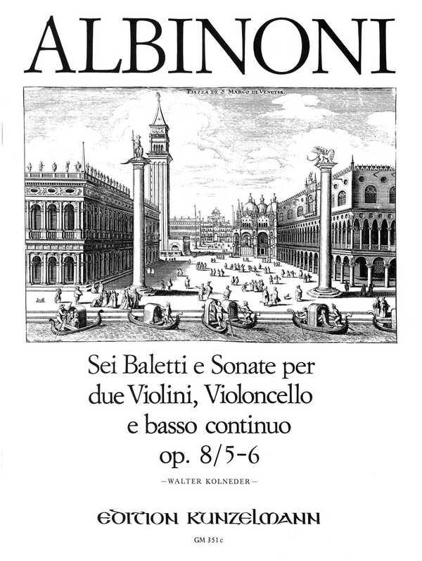6 baletti e sonate Band 3 opus.8,5-6: für 2 Violinen, Violoncello und Bc