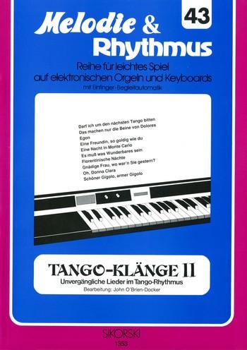 Tango-Klänge Band 2: für E-Orgel / Keyboard