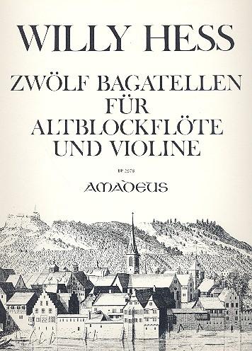 12 Bagatellen opus.108: für Altblockflöte (Flöte) und Violine