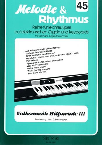Volksmusik Hitparade 3: für E-Orgel/Keyboard