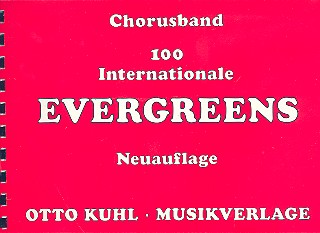 100 internationale Evergreens: Chorusband
