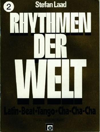 Rhythmen der Welt Band 2: Latin-Beat, Tango, Cha-cha-cha