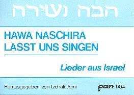 - Hawa Naschira : Lieder aus Israel