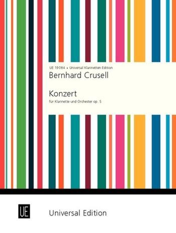 Crusell, Bernhard Henrik - Konzert op.5 : für Klarinette