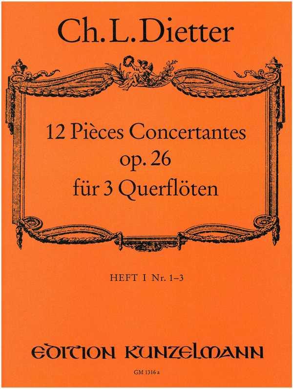 12 pièces concertantes opus.26 Band 1 (Nr.1-6): für 3 Flöten