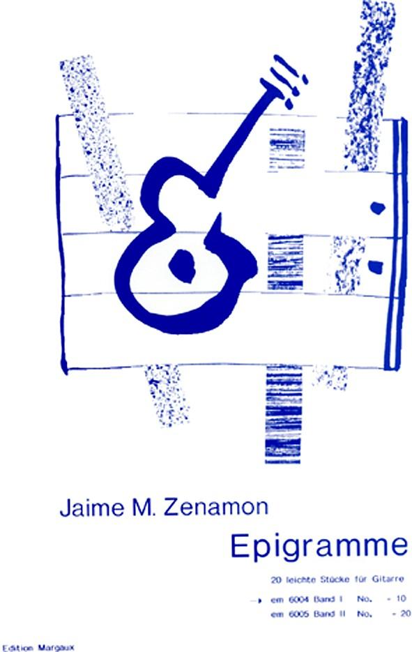 Zenamon, Jaime M. - Epigramme Band 1 (Nr.1-10) :