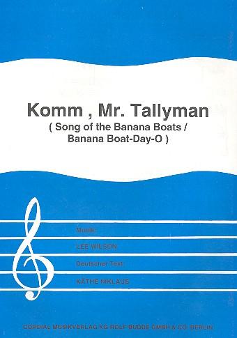 Wilson, Lee - Komm Mr. Tallyman : Einzelausgabe