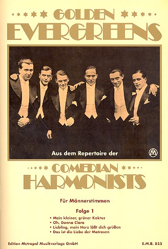 Comedian Harmonists Band 1: Golden Evergreens für Männerchor
