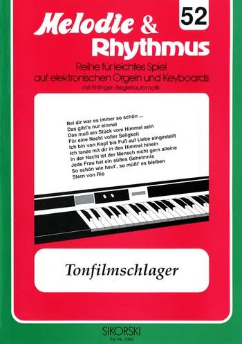 Tonfilmschlager: für E-Orgel / Keyboard